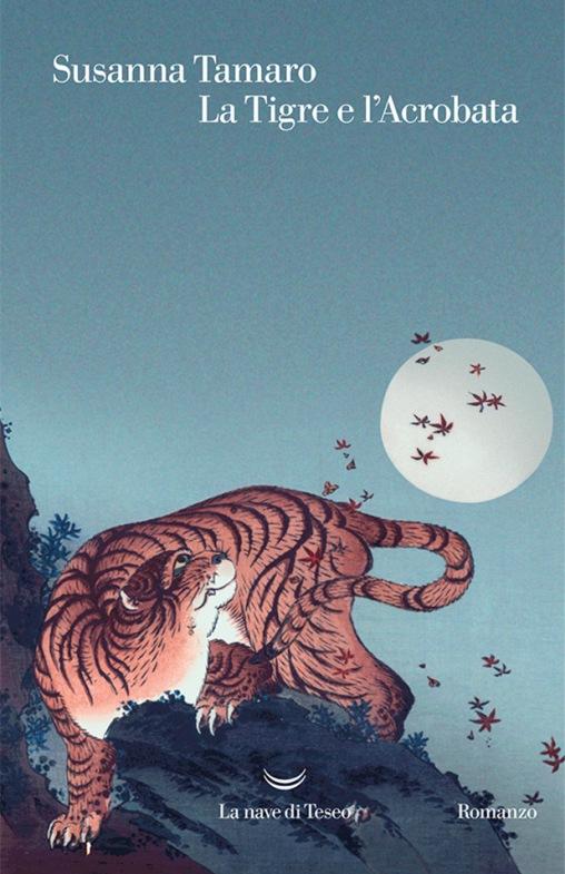 la-tigre-e-l-acrobrata-susanna-tamaro